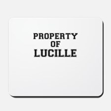Property of LUCILLE Mousepad