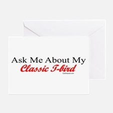 """""""Ask Me About My T-Bird"""" Greeting Card"""