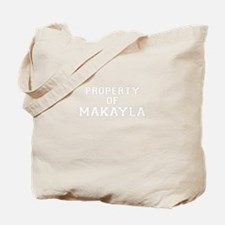 Property of MAKAYLA Tote Bag