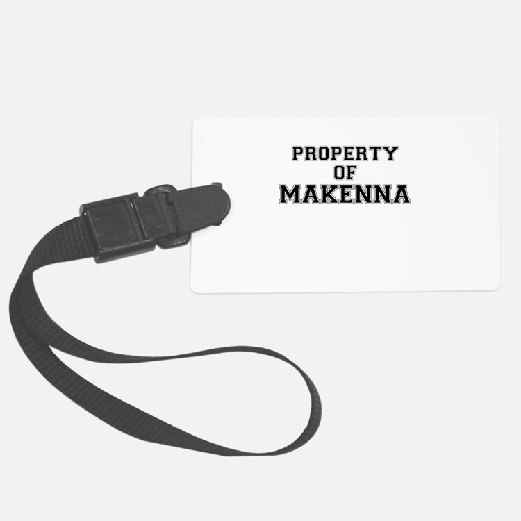 Property of MAKENNA Luggage Tag