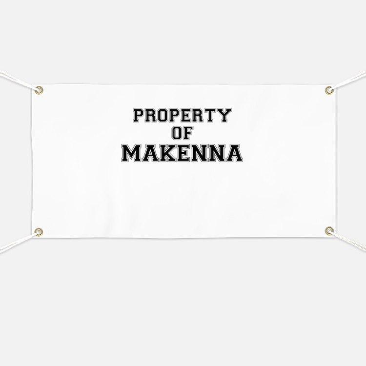 Property of MAKENNA Banner