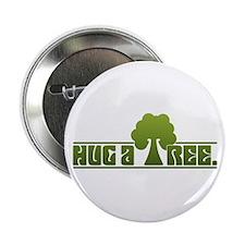 "Hug a Tree 2.25"" Button"