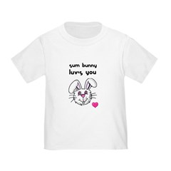 SUM BUNNY LUV'S YOU, BLAME MY PARENTS