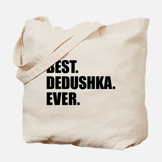 Best Dedushka Ever Drinkware Tote Bag