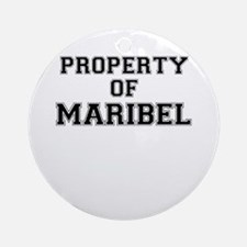 Property of MARIBEL Round Ornament