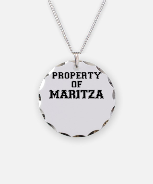 Property of MARITZA Necklace