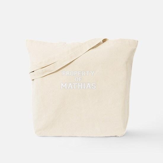 Property of MATHIAS Tote Bag