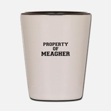 Property of MEAGHER Shot Glass