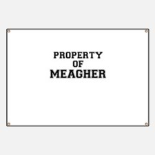 Property of MEAGHER Banner