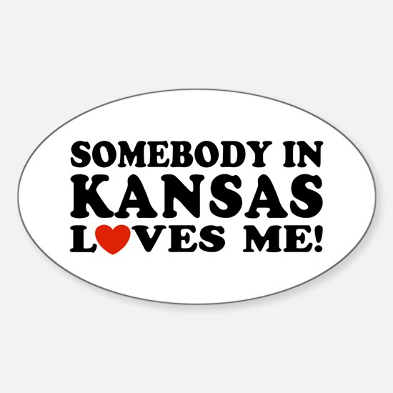 Somebody in Kansas Loves Me Oval Decal