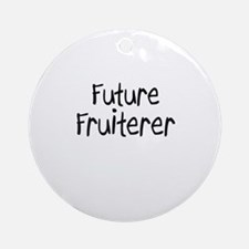 Future Fruiterer Ornament (Round)