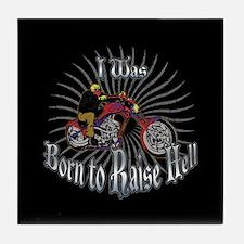 Born to Raise Hell Tile Coaster