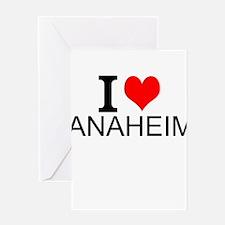 I Love Anaheim Greeting Cards