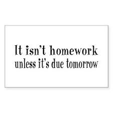 Homework Due Tomorrow Decal