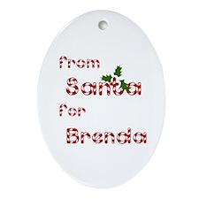 From Santa For Brenda Oval Ornament