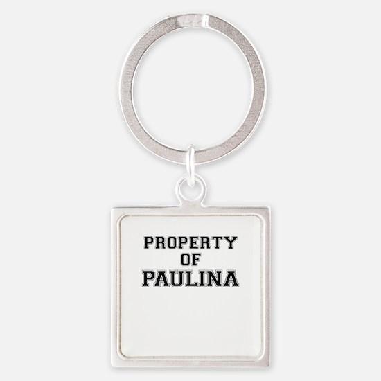Property of PAULINA Keychains