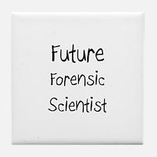 Future Forensic Scientist Tile Coaster