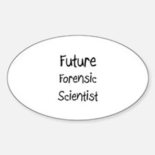 Future Forensic Scientist Oval Decal