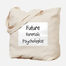 Future Forensic Psychologist Tote Bag