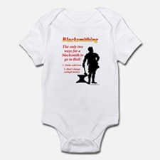 How Blacksmiths Go To Hell Infant Bodysuit
