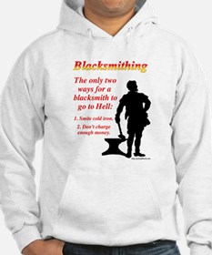 How Blacksmiths Go To Hell Hoodie
