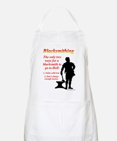 How Blacksmiths Go To Hell BBQ Apron