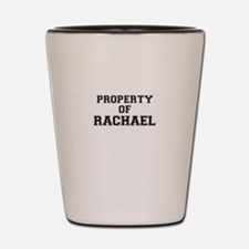 Property of RACHAEL Shot Glass
