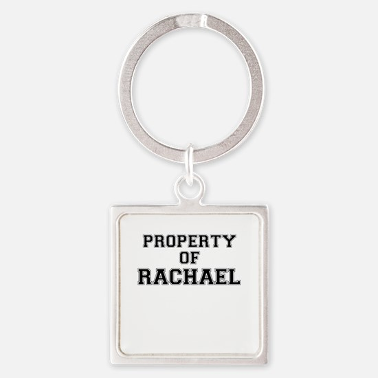 Property of RACHAEL Keychains