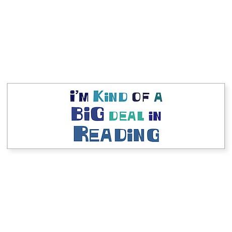 Big Deal in Reading Bumper Sticker