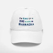 Big Deal in Nebraska Baseball Baseball Cap