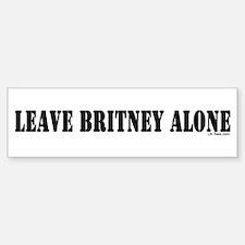 Leave Britney Alone Bumper Bumper Bumper Sticker