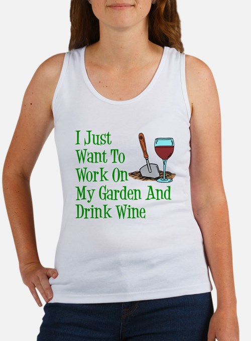 Work On Garden And Drink Wine Tank Top