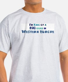 Big Deal in Western Europe T-Shirt
