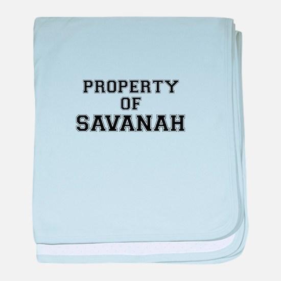 Property of SAVANAH baby blanket