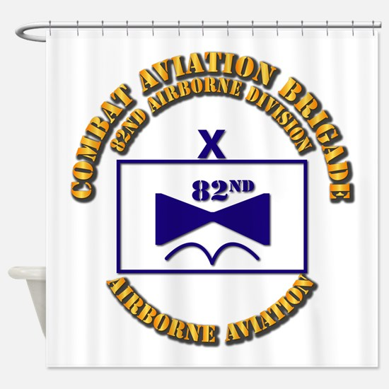 Combat Aviation Bde - 82nd AD Shower Curtain