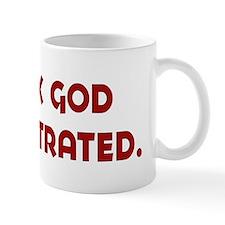 thank god I'm castrated Mug