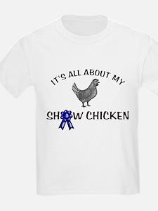 Show Chicken T-Shirt