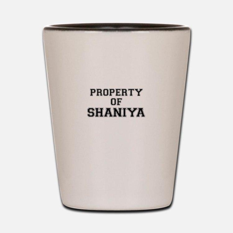 Property of SHANIYA Shot Glass