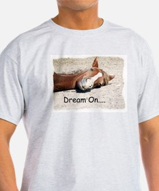 Dream On Sleeping Horse T-Shirt
