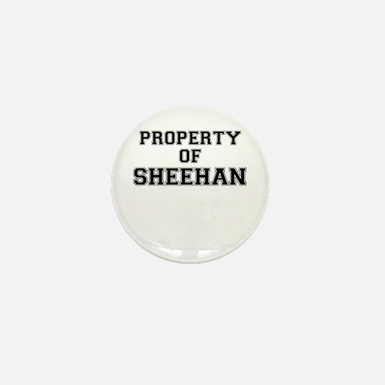 Property of SHEEHAN Mini Button