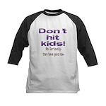 Don't hit kids. Kids Baseball Jersey