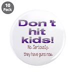 Don't hit kids. 3.5