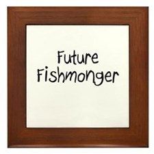 Future Fishmonger Framed Tile