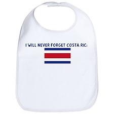 I WILL NEVER FORGET COSTA RIC Bib