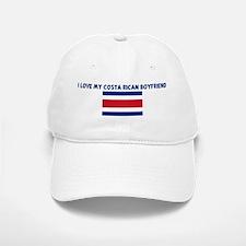 I LOVE MY COSTA RICAN BOYFRIE Cap