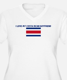 I LOVE MY COSTA RICAN BOYFRIE T-Shirt