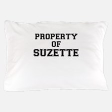 Property of SUZETTE Pillow Case