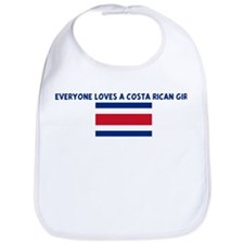 EVERYONE LOVES A COSTA RICAN  Bib