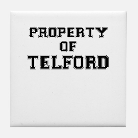 Property of TELFORD Tile Coaster