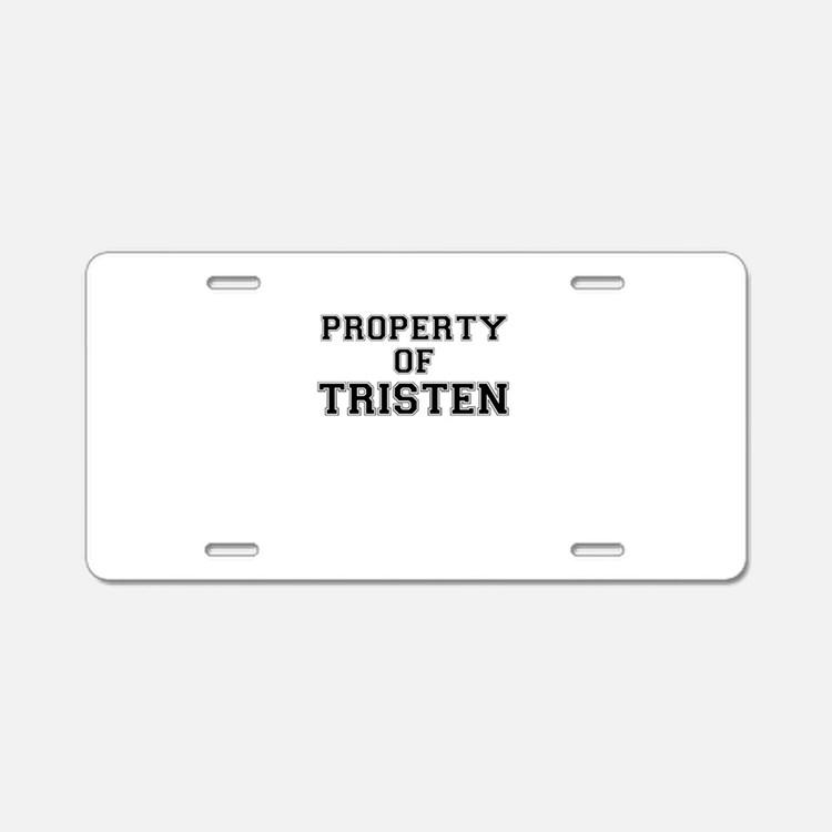 Property of TRISTEN Aluminum License Plate